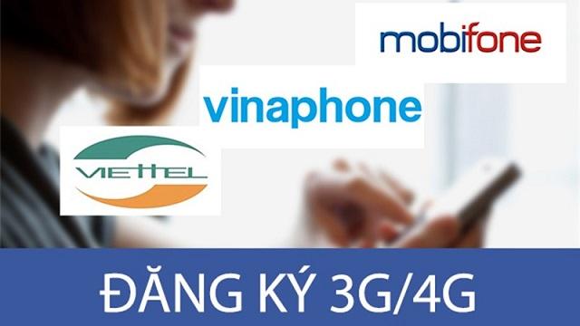 Hướng dẫn đăng ký 3G/4G các nhà mạng Viettel, Vinaphone, MobiFone