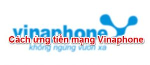 Ứng tiền sim Vinaphone